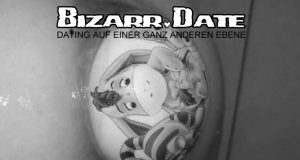 BIZARR DATE mit Analsau