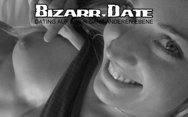 Lust auf ein extrem bizarres Date?