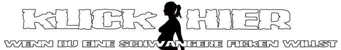 Schwangere ficken und besamen